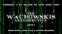 PJREVAT - The Wachowskis Retrospective - Speed Racer, Cloud Atlas & Jupiter Ascending (3/3)