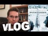 Vlog - Snowpiercer, le Transperceneige (mais ça sert à rien de regarder)