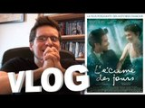 Vlog - L'Écume des Jours
