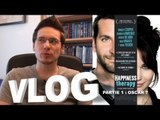 Vlog - Happiness Therapy : Partie 1 - Oscars ?