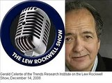 Gerald Celente on Lew Rockwell Show- Predicts Riots, Tax Revolts, Secession and Revolution
