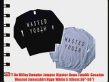 Ain'T No Wifey Sweater Jumper Hipster Dope Tumblr Cocaine Wasted Sweatshirt Hype White S (Chest