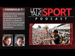 Formula 1 Podcast: British Grand Prix