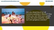 Denver All Inclusive Travel Agent - Best Denver All Inclusive Travel Agent For Mexico Weddings