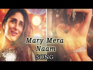 Mera Naam Mary Full Video Song | Kareena Kapoor Khan | Brothers 2015 | Releases Now