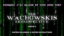 Video PJREVAT - The Wachowskis Retrospective - Matrix Reloaded & Matrix Revolutions (2/3)
