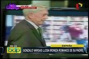 Gonzalo Vargas Llosa ironiza romance de su padre: sostiene que relación nació de infidelidad