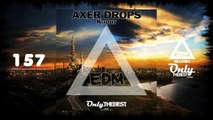 AXER DROPS - KAPUR #157 EDM electronic dance music records 2015