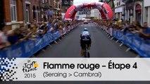 Flamme rouge / Last KM - Étape 4 (Seraing > Cambrai) - Tour de France 2015