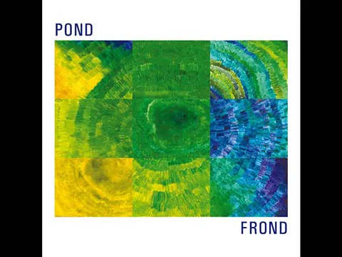 Frond – Pond