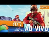 Maratona GTA 5 (parte 4) - Gameplay Ao Vivo!