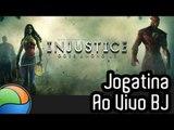 Injustice: Gods Among Us (demo) - Gameplay Ao Vivo  - Baixaki Jogos