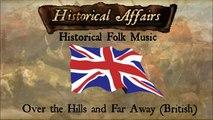 Historical Affairs - British Folk: Over the Hills