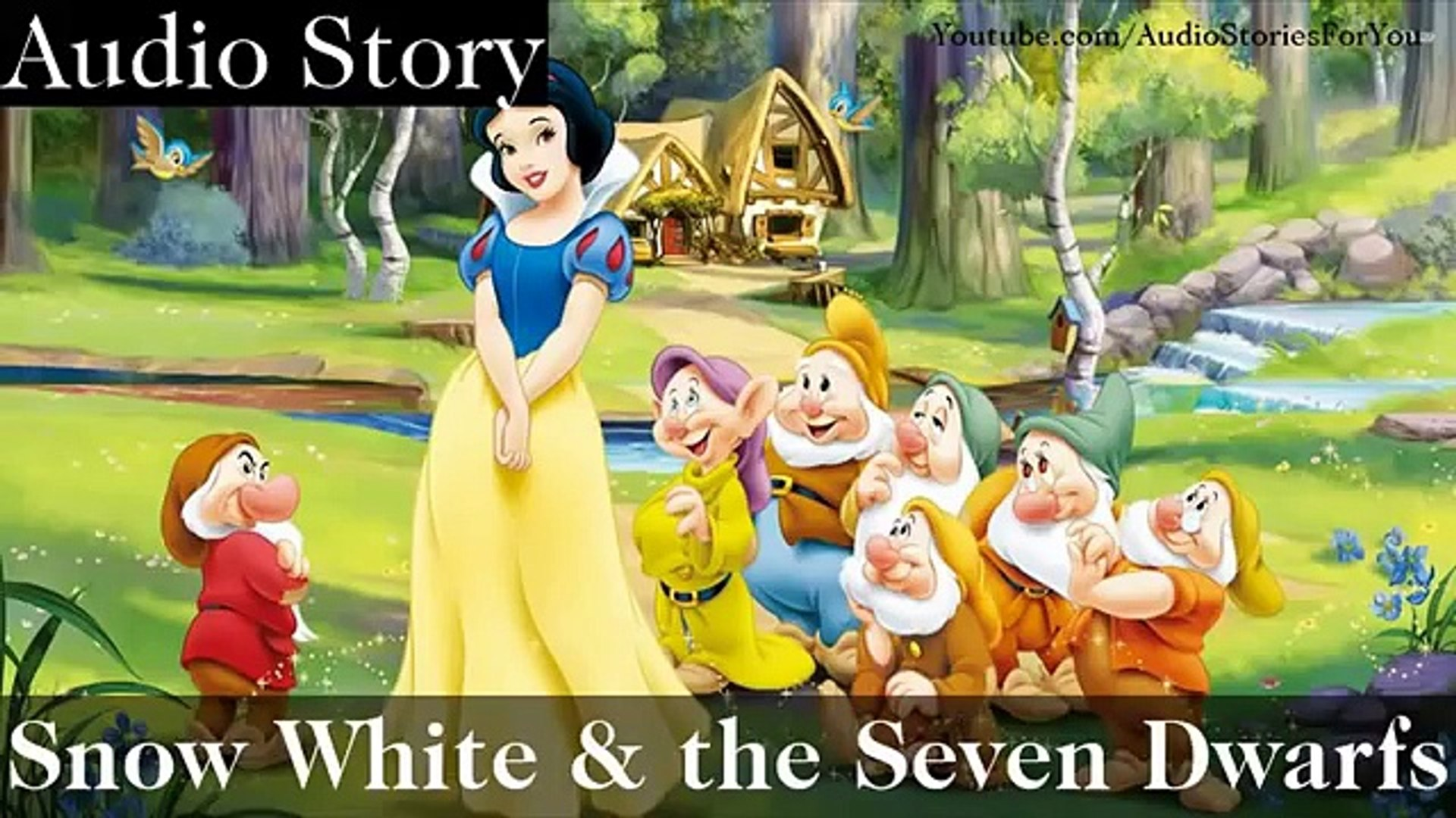 Stories For Kids Snow White and the Seven Dwarfs Audio Books, Short Stories