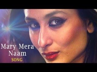 Mary Mera Naam Full Video Song ft Kareena Kapoor Khan Releases | Brothers 2015
