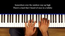 """""""Over The Rainbow"""" Piano Cover"""