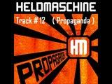Heldmaschine - (Propaganda) Track # 12 (Propaganda) + Lyrics - HD Audio