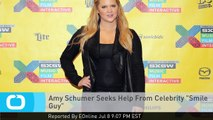 "Amy Schumer Seeks Help From Celebrity ""Smile Guy"""