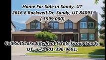 Sandy Real Estate For Sale by Salt Lake City Real Estate Group Sandy, UT : 2616 E Rockwell Dr,Sandy