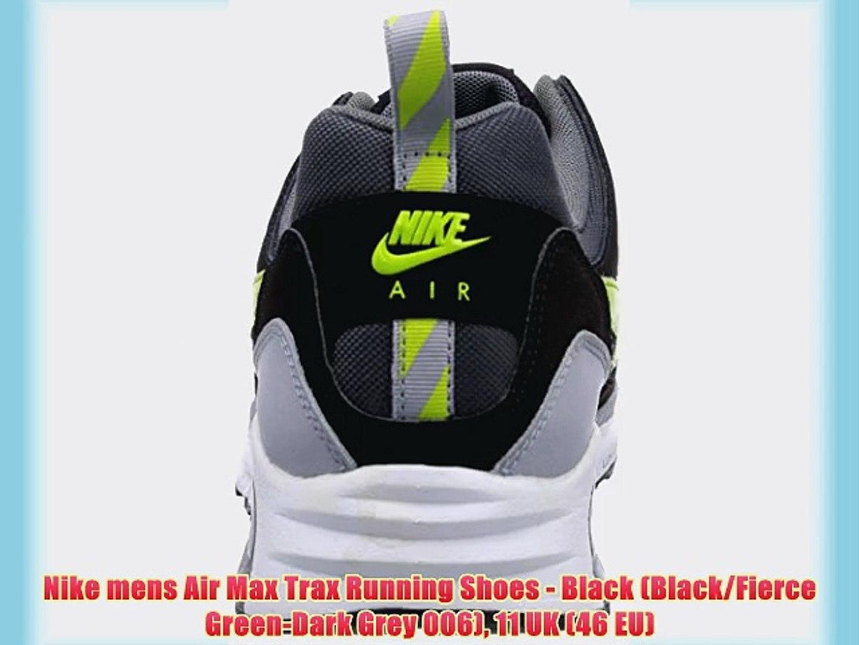 Nike mens Air Max Trax Running Shoes Black (BlackFierce Green Dark Grey 006) 11 UK (46 EU)