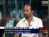 CNN Chile: Artistas liderarán Karaoke por la Paz en Santiago
