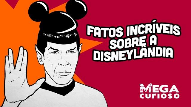 Fatos incríveis sobre a Disneylândia