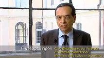 Intervista a Giuseppe Tripoli - Ministero dello Sviluppo Economico