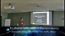 Chatbots 3.1 - Richard Wallace - Unsupervised Learning for AIML Bots (1of2)