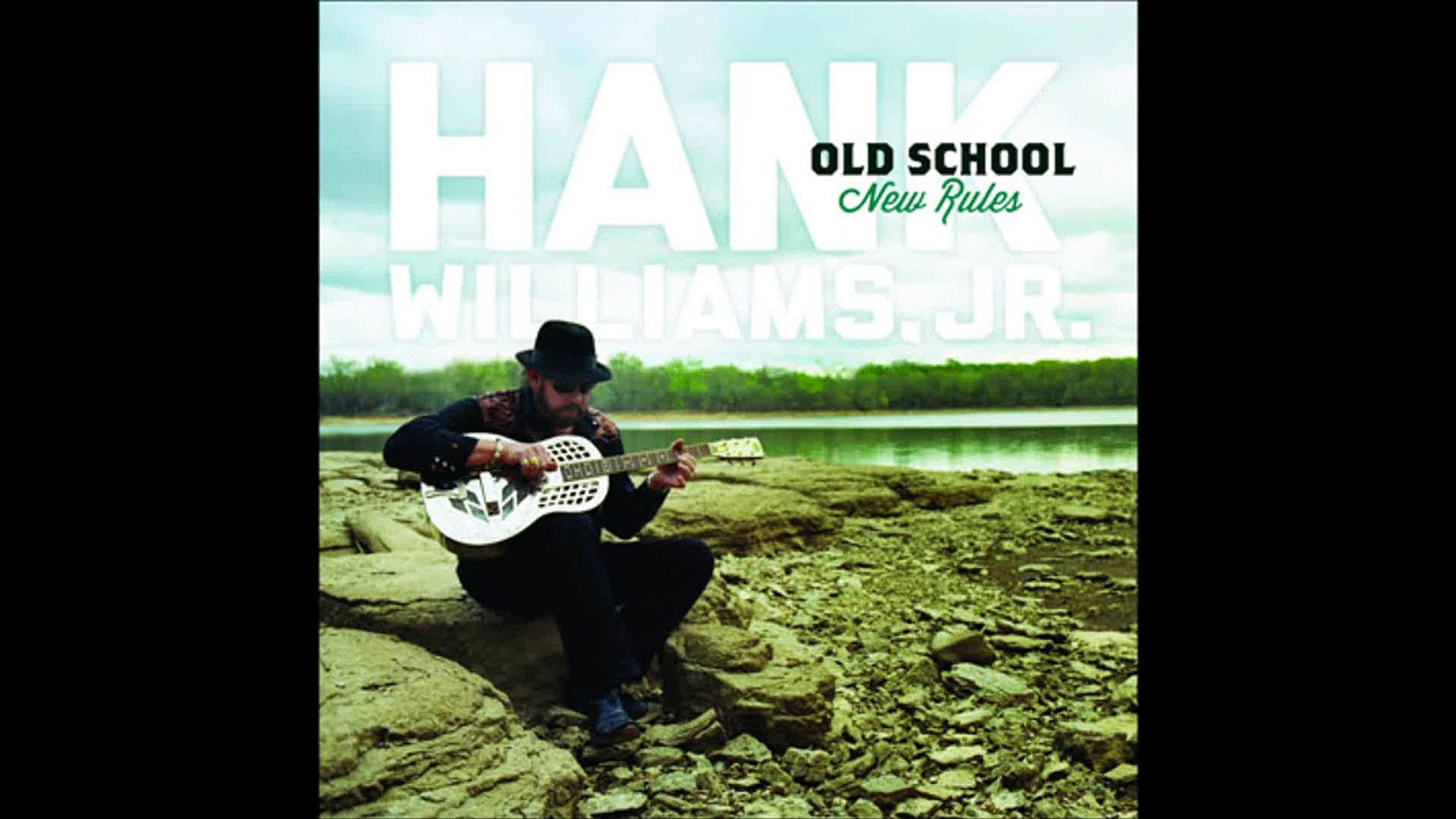 Hank Williams Jr.- Who's Taking Care of Number One