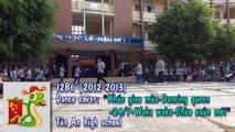 12B6-Dance cover[Khúc giao mùa-Dancing Queen-24/7-Waka waka-Chào xuân mới]-THPT Tân An(2012-2013)
