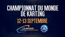 Championnat du Monde de Karting KZ 2015 au Mans