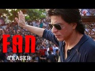 Fan Official Teaser Trailer ft Shahrukh Khan Out Now