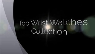 Buy wrist watches Mens watch brands ladies watches