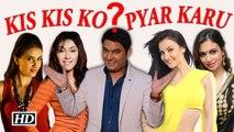 Kis Kisko Pyaar Karu TRAILER Kapil Sharma Manjari Elli Avram Out on August 13