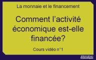 1ere eco chap 4.2 Comment l'activité économique est-elle financée? (1)