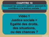 Term chap 10 Justice sociale = Egalité des droits, des chances ou des situations-extrait
