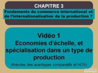 Term chap 3 Economies d'échelle, et spécialisation dans un type de production (1)