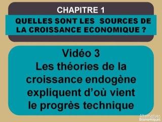 Term chap 1 Les théories de la croissance endogène expliquent d'où vient le progrès technique (3)