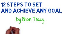 BRIAN TRACY GOAL SETTING - 12 STEPS TO SET GOALS - SELF DISCIPLINE AND TIME MANAGEMENT - 1/12 NEW
