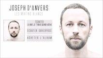 Joseph D'anvers - Tremble - Officiel