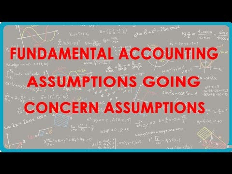 1088 Fundamental Accounting Assumptions Going Concern Assumption