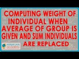 Computing weight of individual when average of group is given and some individuals are replaced