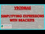 1038.$ CBSE Class VI Maths,  ICSE Class VI Maths -  Simplyfying expressions with Brackets   VBODMAS