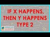 1315. Logical Links   If X happens, then Y happens   Type 2