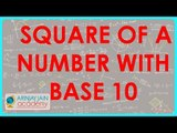 1292. Vedic Maths   Square of a number with Base 10