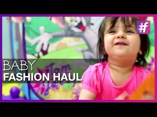 Baby Girl - Fashion Haul | Mom Diaries | Fashion-Bombay - By Sonu and Jasleen