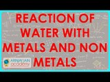 785.Class VIII   Chemistry   Reaction of water with metals and non metals