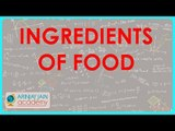 549.Class VI - CBSE, ICSE, NCERT -  Food - Ingredients of food