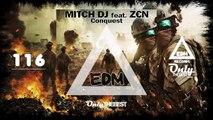 MITCH DJ - CONQUEST (FEAT. ZEN) #116 EDM electronic dance music records 2014