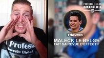 Maleck le Belge fait sa revue d'effectif: Florian Thauvin